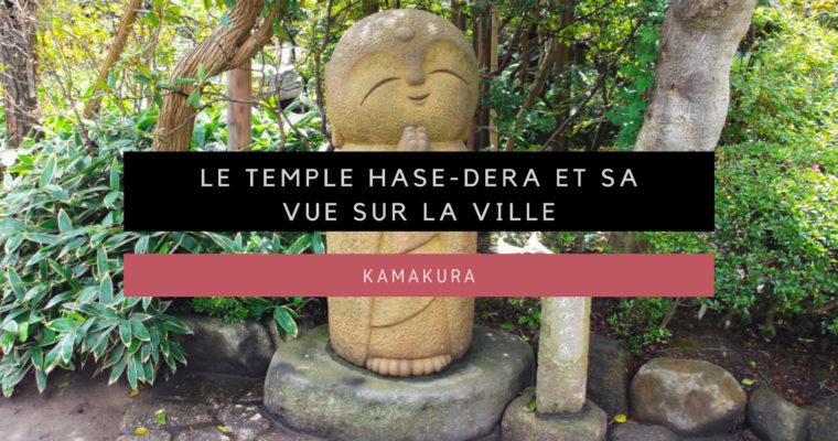 [Kamakura] Le temple Hase-dera et sa vue sur la ville