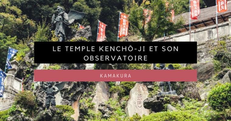 [Kamakura] Le temple Kenchô-ji et son observatoire