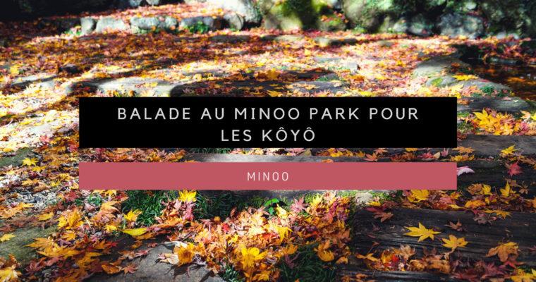 <h1>[Minoo] Balade au Minoo Park pour les Kôyô</h1>