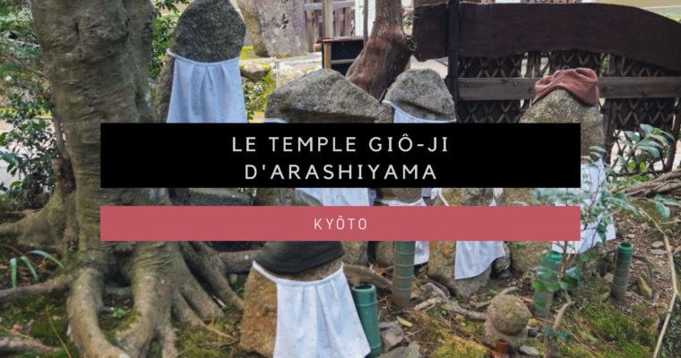 <h1>[Kyôto] Le temple Giô-ji d'Arashiyama</h1>
