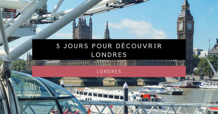 <h1>[Londres] 5 jours pour découvrir Londres</h1>