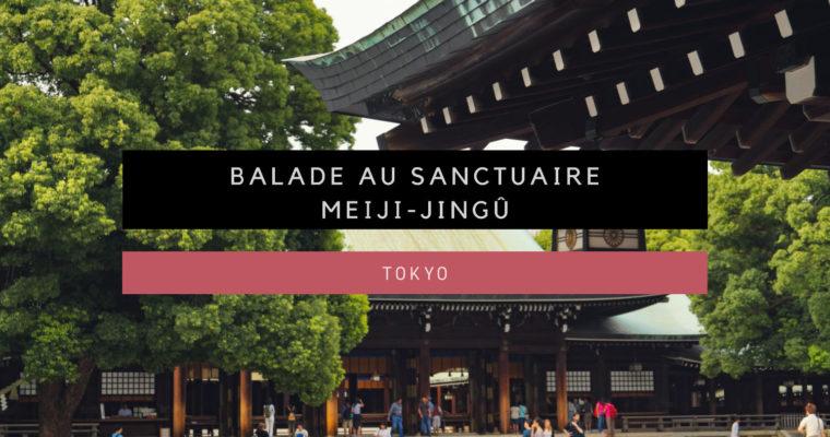 <h1>[Tokyo] Balade au sanctuaire Meiji-jingû, situé en pleine forêt</h1>