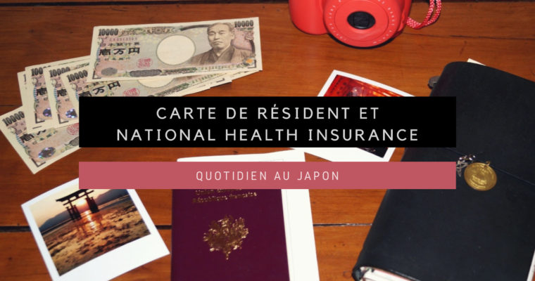 <h1>Carte de résident et National Health Insurance</h1>