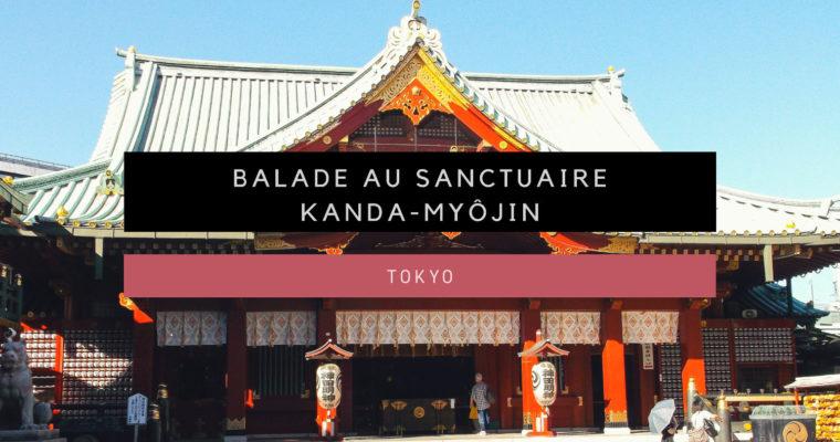 <h1>[Tokyo] Sanctuaire Kanda-Myôjin</h1>