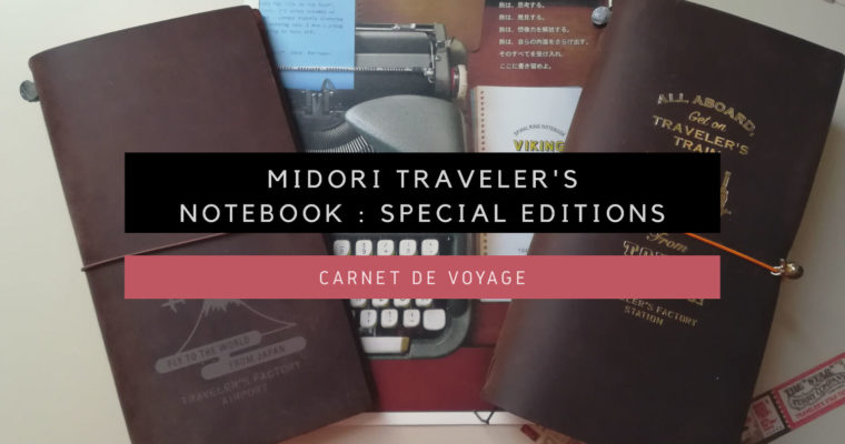 <h1>[Carnet de Voyage] Midori Traveler's Notebook : Narita Airport Edition et Tokyo Station Edition</h1>