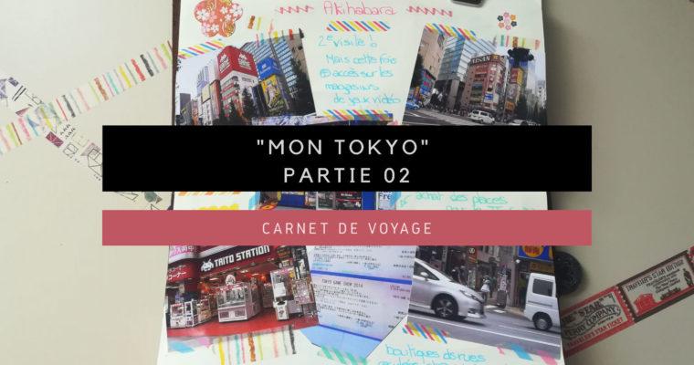 """<h1>[Carnet de Voyage] """"Mon Tokyo"""" Partie 02</h1>"""