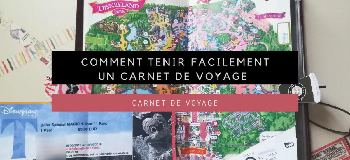 [Carnet de Voyage] Comment tenir facilement un Carnet de Voyage