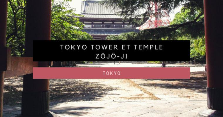 <h1>[Tokyo] Tokyo Tower et temple Zôjô-ji</h1>