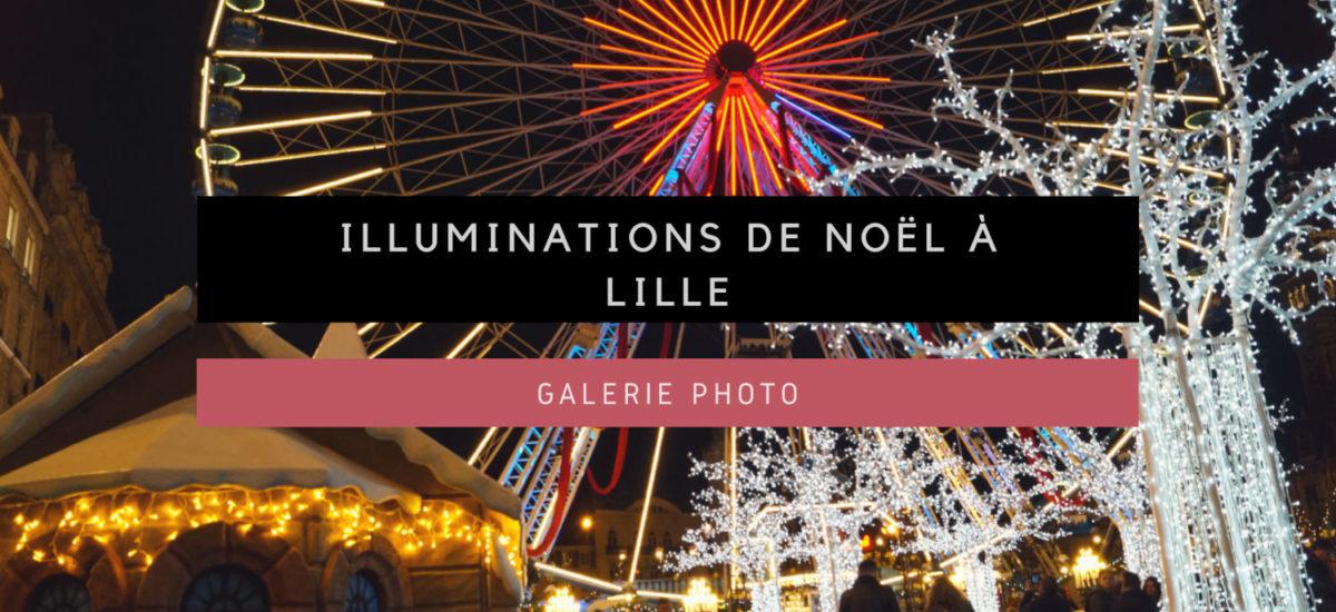 Galerie Photo : illuminations de Noël à Lille