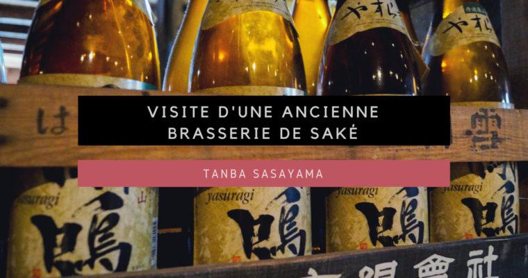 <h1>[Tanba Sasayama] Visite d'une ancienne brasserie de Saké</h1>