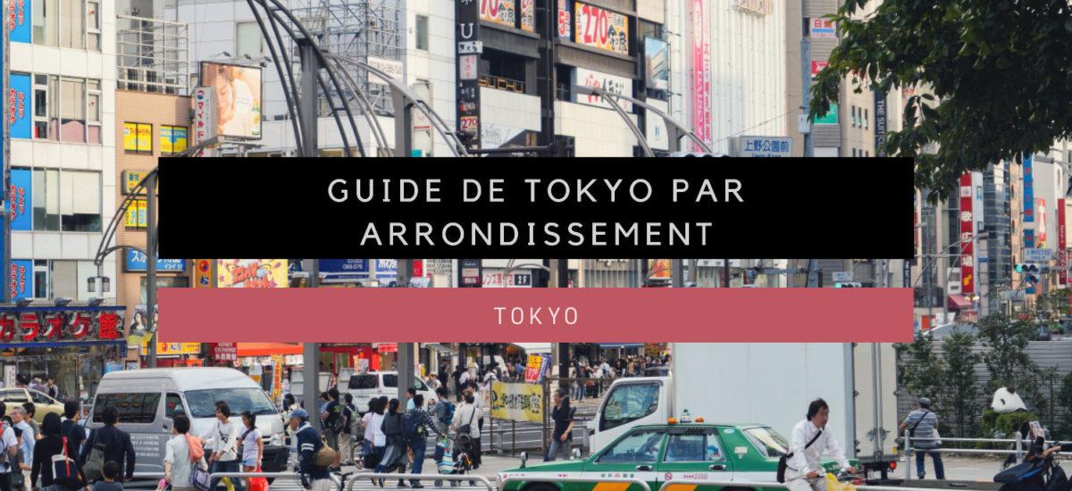 Guide de Tokyo par Arrondissement