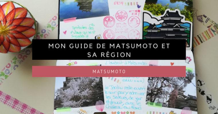 <h1>[Matsumoto] Mon guide de Matsumoto et de sa région</h1>