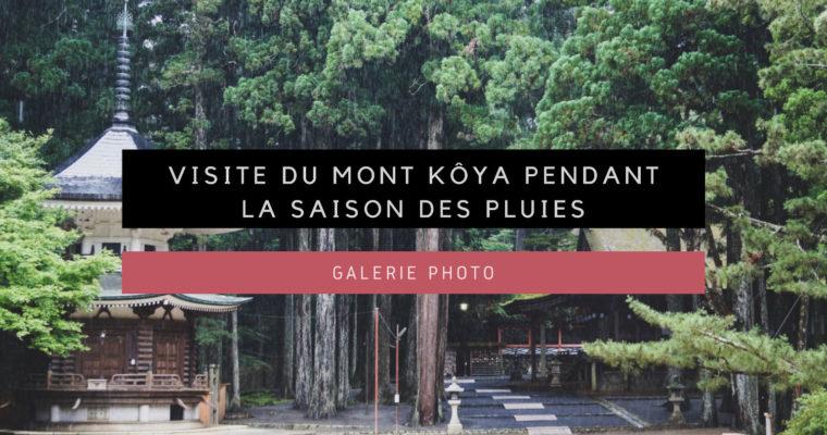 <h1>[Galerie Photo] Visite du Mont Kôya pendant la saison des pluies</h1>