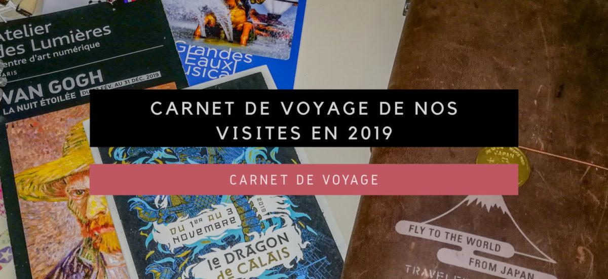 [Carnet de Voyage] Carnet de Voyage de nos visites en 2019