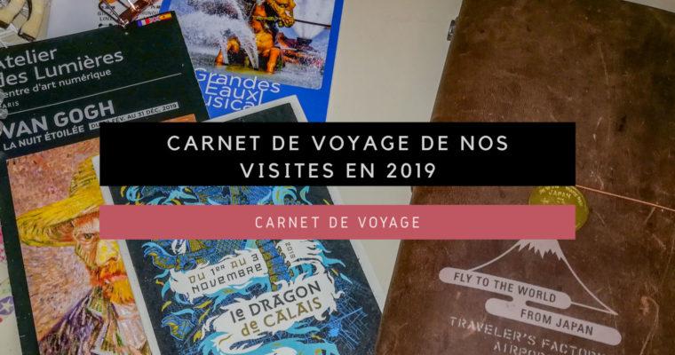 <h1>[Carnet de Voyage] Carnet de Voyage de nos visites en 2019</h1>