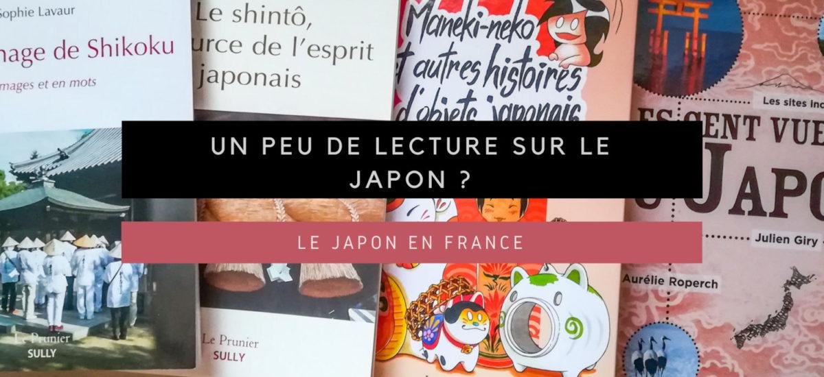 [Le Japon en France] Un peu de lecture sur le Japon ?