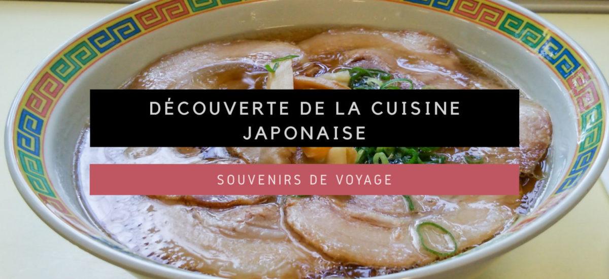 [Souvenirs de Voyage] Découverte de la cuisine japonaise