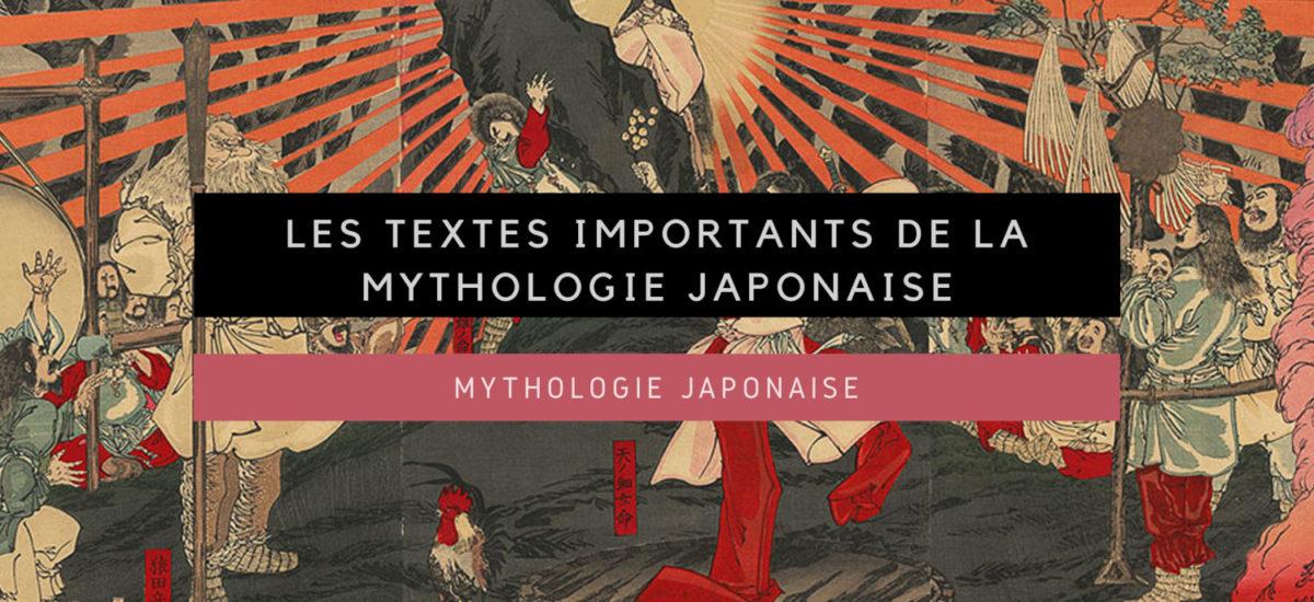 [Mythologie japonaise] Introduction : les textes importants de la mythologie japonaise