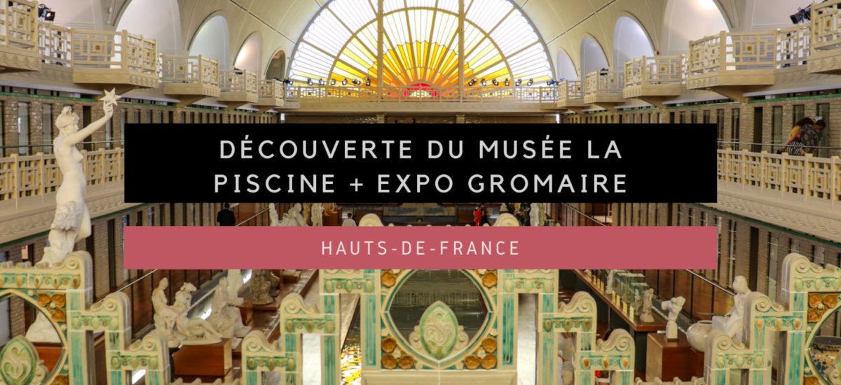 [Hauts-de-France] Découverte du Musée La Piscine + Exposition Marcel Gromaire