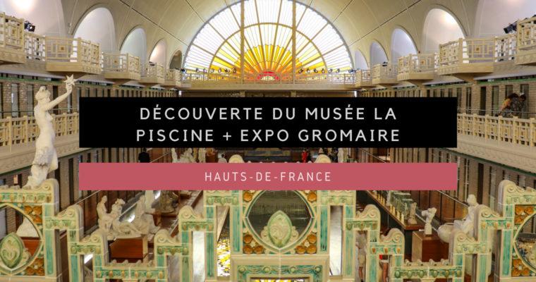 <h1>[Hauts-de-France] Découverte du Musée La Piscine + Exposition Marcel Gromaire</h1>