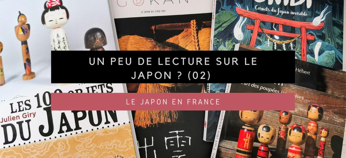 [Le Japon en France] Un peu de lecture sur le Japon ? (02)