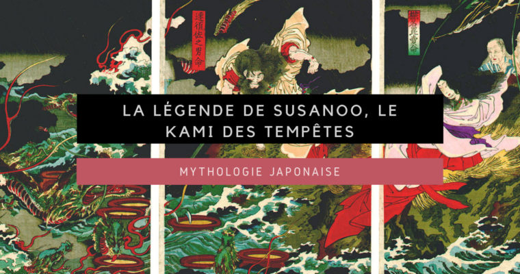 <h1>[Mythologie japonaise] La légende de Susanoo, le kami des tempêtes</h1>