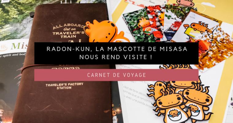 <h1>[Carnet de Voyage] Radon-kun, la mascotte de Misasa, nous rend visite !</h1>