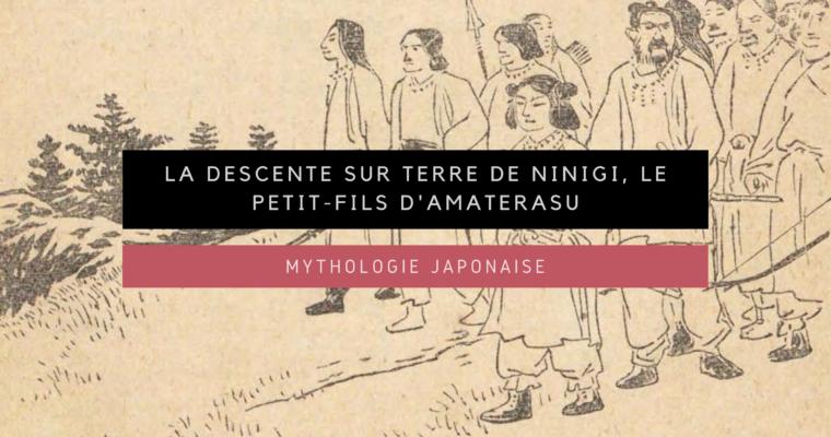 <h1>[Mythologie Japonaise] Tenson Kôrin, la descente sur terre de Ninigi le petit-fils d'Amaterasu</h1>
