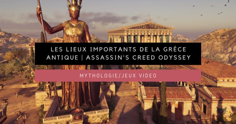 <h1>[Mythologie/Jeux vidéo] Les lieux importants de la Grèce antique | Assassin's Creed Odyssey</h1>