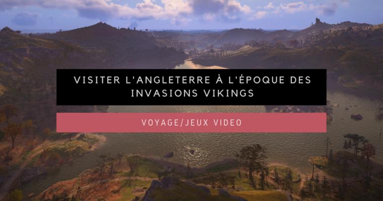 <h1>[Voyage/Jeux vidéo] Visiter l'Angleterre à l'époque des invasions vikings | Assassin's Creed Valhalla</h1>