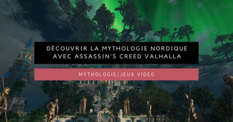 <h1>[Mythologie/Jeux vidéo] Découvrir la mythologie nordique avec Assassin's Creed Valhalla</h1>
