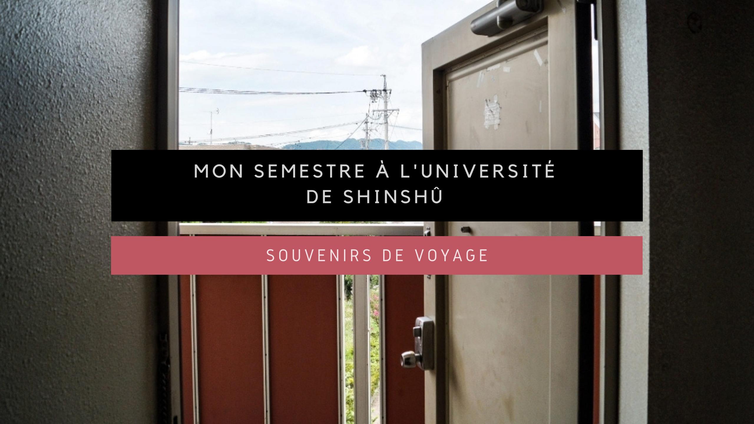 <h1>[Souvenirs de Voyage] Mon semestre à l'Université de Shinshû</h1>